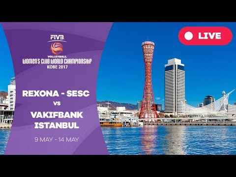 Rexona-Sesc v VakifBank Istanbul - Women's Club World Championship 2017 Kobe