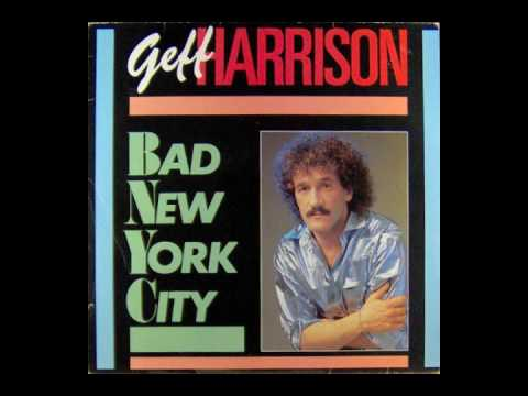 Geff Harrison  Bad New York City  eurodisco   music