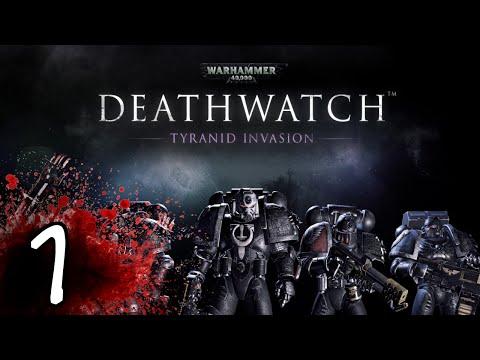 Warhammer 40K Deathwatch Gameplay / Let's Play - Part 1