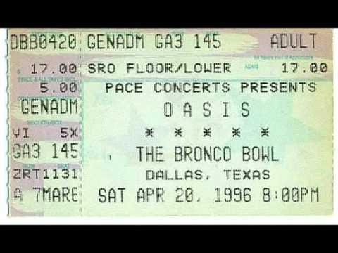 OASIS:Bronco Bowl,Dallas,Texas,Usa (20/04/1996)