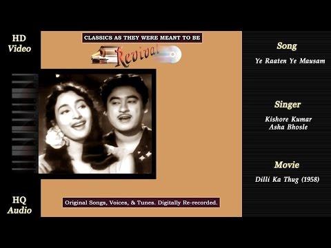 Ye Raaten Ye Mausam | Classics Revival | Dilli Ka Thug 1958 | Kishore | Asha | HD