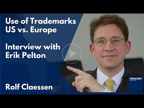 Use Requirements for Trademarks in the US and Europe - Interview With Erik Pelton