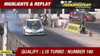 QUALIFY DAY2 | TRI-ACE RACING KING PRO L15 TURBO | ชุติภาส จิรรุ่งรุจี T-SPEED ACCESSORY SHOP (2016)