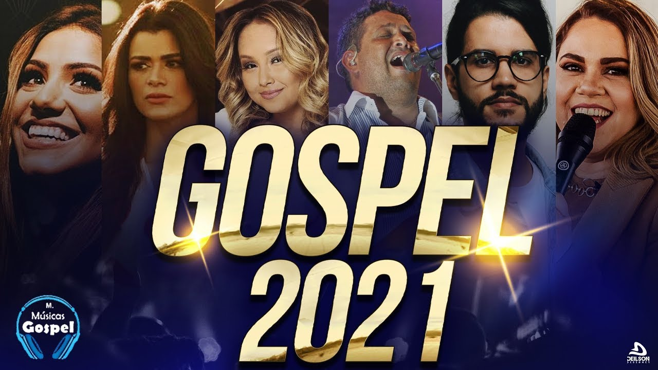 Louvores e Adoração 2021 - As Melhores Músicas Gospel Mais Tocadas 2021 - gospel Hinos top