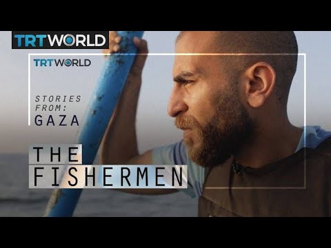 Stories From Gaza: The Fishermen
