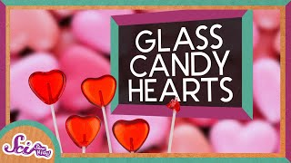Make Edible Glass Hearts!