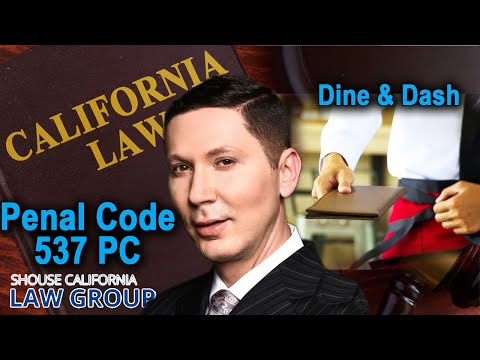 "PC 537 – ""Dine and dash"" law in California"