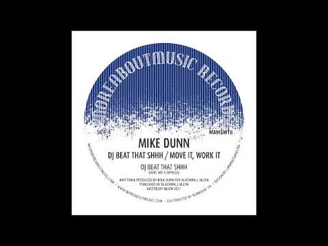 MIKE DUNN - MOVE IT, WORK IT (MD VOKAL MIXX (MOREABOUTMUSIC)