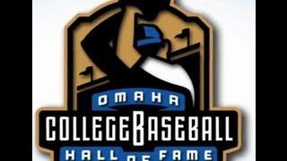 Omaha College Baseball Hall of Fame - Class of 2013