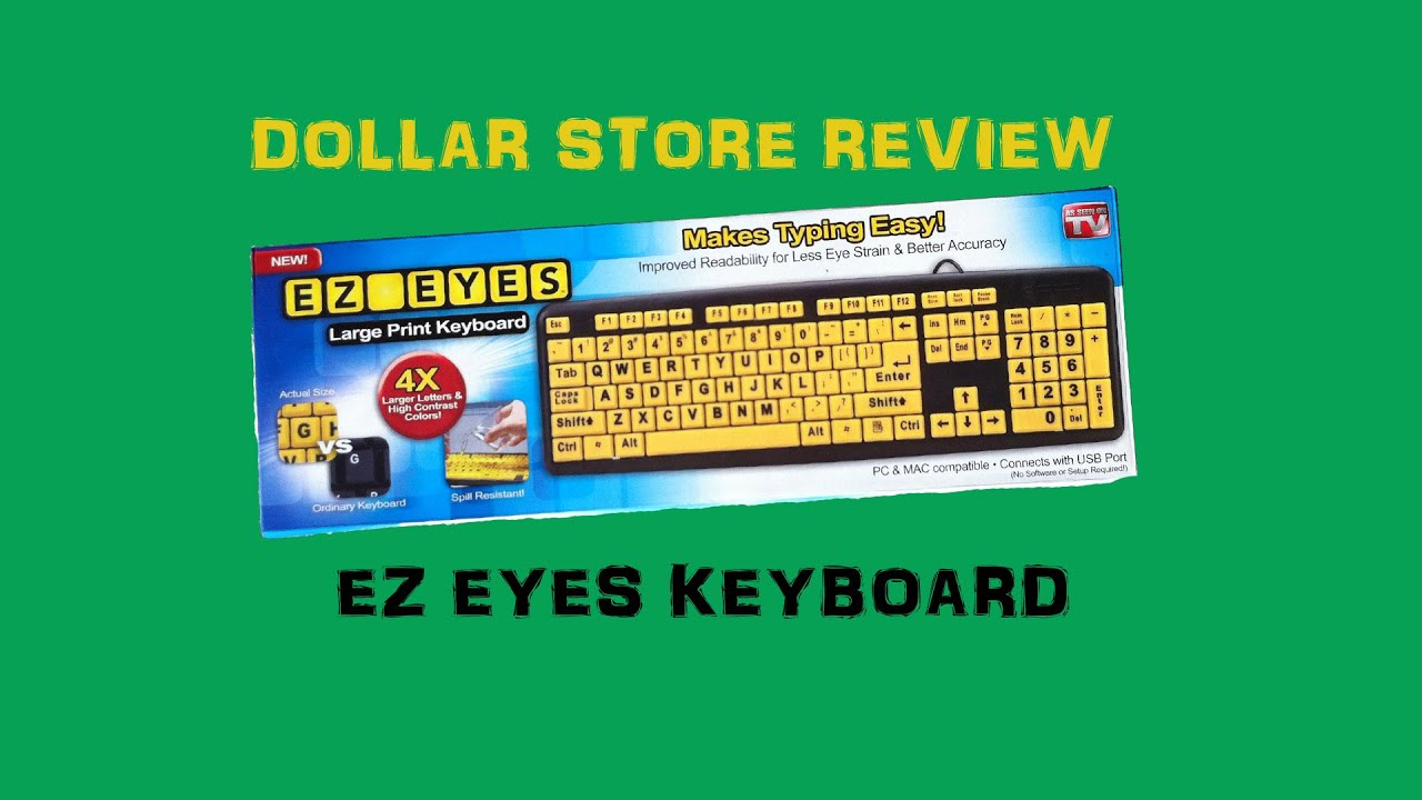 Dollar Store Review : EZ EYES Keyboard