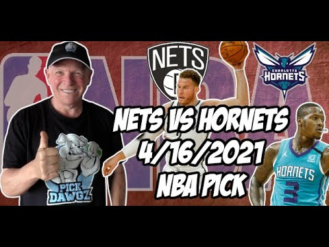 Brooklyn Nets vs Charlotte Hornets 4/16/21 Free NBA Pick and Prediction NBA Betting Tips