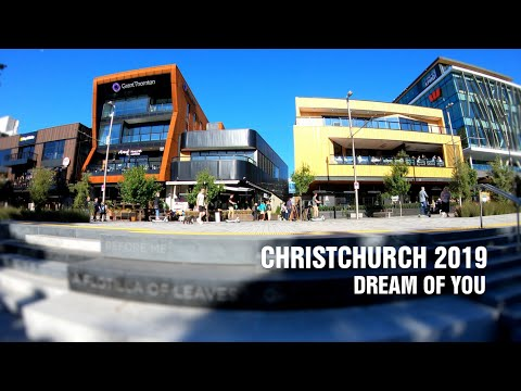 Christchurch - January 2019 [4K]