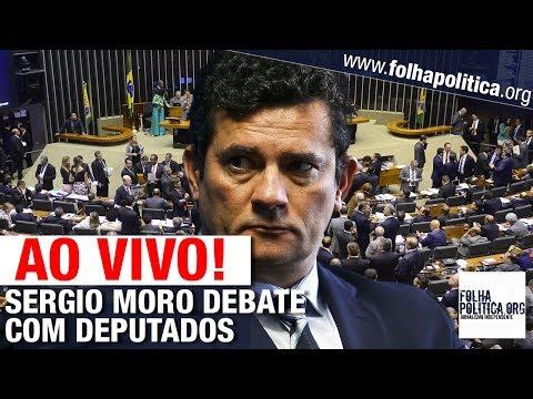 AO VIVO: SERGIO MORO DISCUTE COM DEPUTADOS O PACOTE ANTICRIME - GOVERNO BOLSONARO / MINISTRO