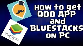 Gambar cover How to get QOO APP and BLUESTACKS on PC
