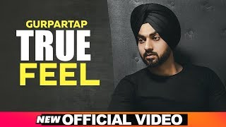 True Feel (Official Video) | Gurpartap | Latest Punjabi Songs 2019 | Speed Records