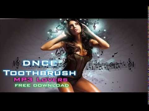 DNCE Toothbrush 320kbps MP3 free download link MP3 Lovers