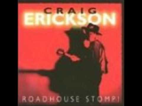 Craig Erickson Roadhouse Stomp! Full Album 1992