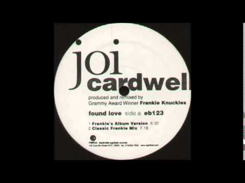 Joi Cardwell   Found Love The Queen's Mix