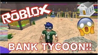 MY BANKOM!! ROBLOX English! [Bank Tycoon]