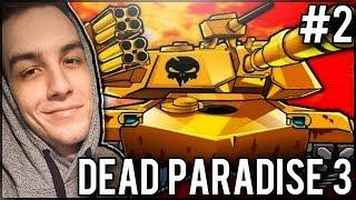 ZABITY PRZEZ CHCIWOŚĆ! - Dead Paradise 3 #2
