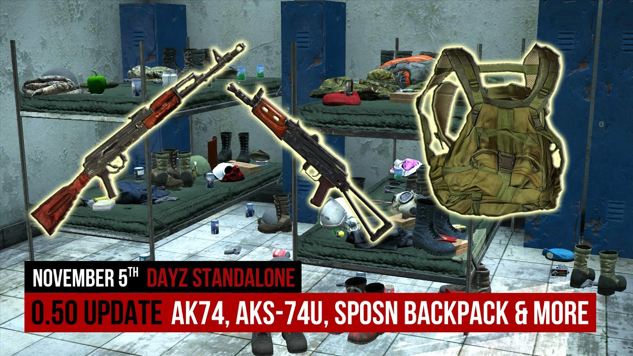 ★AK74, AKS-74U & SPOSN BACKPACK★ «DayZ Standalone ...