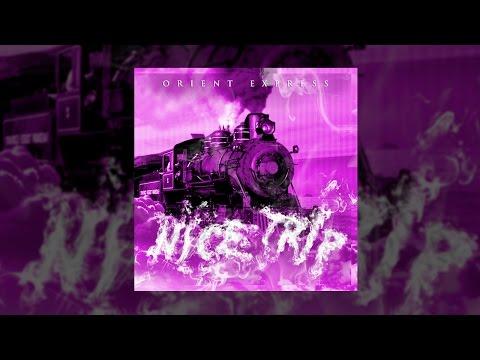 NICE TRIP - ORIENT EXPRESS (FULL ALBUM - 2015)