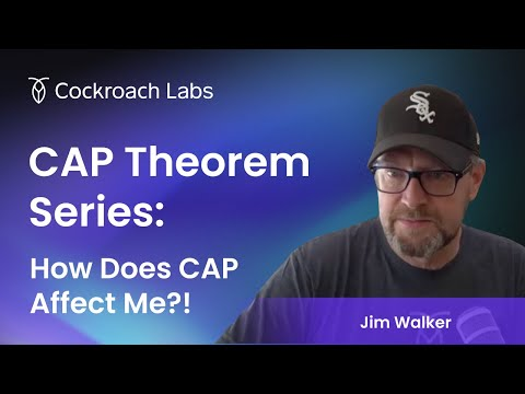 The Cockroach Hour: What is CAP Theorem? | Database Consistency
