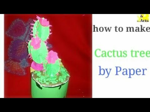 How to make    Cactus tree by using diy Paper