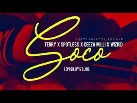 Wizkid - SOCO ft. Ceeza Milli, Spotless & Terri (Instrumental) ReProd. by S'Bling