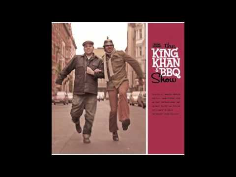 The King Khan And BBQ Show - Love You So