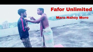Fafor Unlimited   maro nahoy moro   bangla best funny video 2018