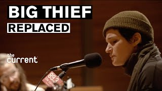 Big Thief - Replaced (Live at The Current)