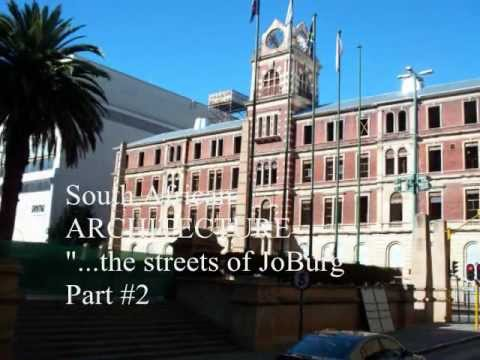 Hugeaux Photography: Architecture Part 2: The Streets of Johannesburg South Africa  2012.wmv