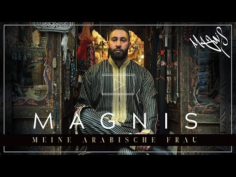 Magnis feat. Schirin ♡Meine Arabische Frau♡ [OFFICIAL VIDEO] prod. by Saven Musiq