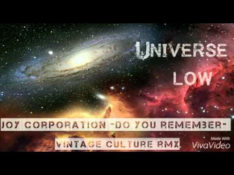 Joy Corporation -Do You Remember - Vintage Culture