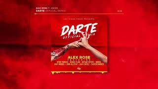 Alex Rose- (Darte Remix) Ft Various Artist (Audio Official)