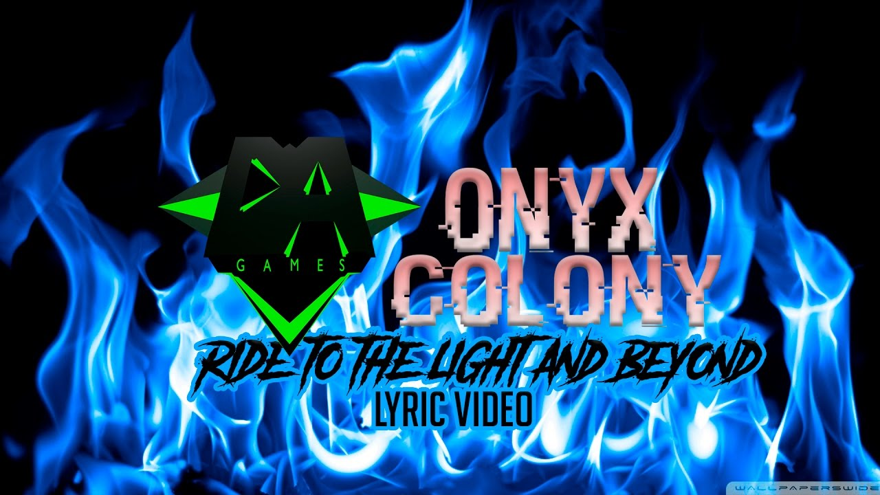 onyx-colony-dagames-ride-to-the-light-and-beyond-fan-lyric-video-saw