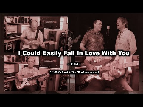 Cliff Richard & The Shadows  - I Could Easily Fall In Love With You (cover)