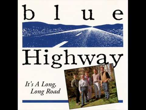 Blue Highway - Before The Cold Wind Blows