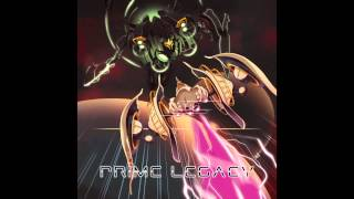 Prime Legacy - 3rd Stage : Primordial Soup (Original CarboHydroM music)