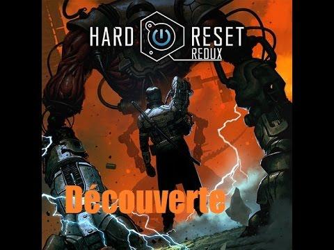 Hard Reset Redux ! Gameplay découverte fr ! un bon jeu pour se défouler