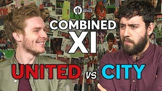 Manchester United vs Manchester City COMBINED XI