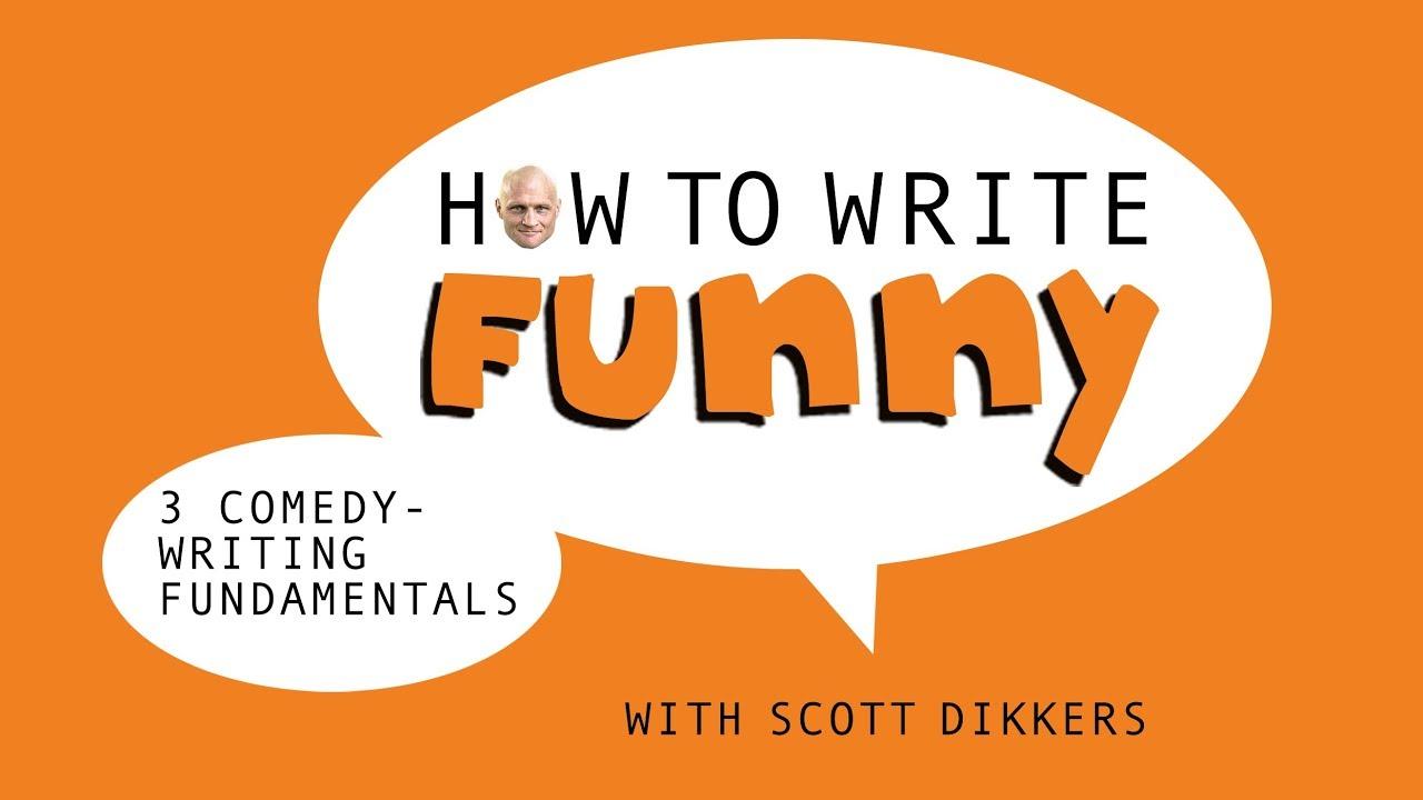 How to Write Funny podcast, Episode 31: 3 Comedy-Writing Fundamentals