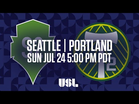 WATCH LIVE: Seattle Sounders FC 2 vs Portland Timbers 2 7-24-16
