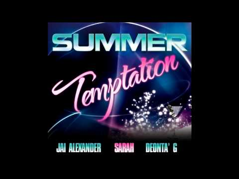 Jai Alexander feat. Sarah - Summer Temptation