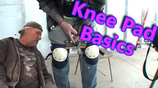 KNEE PADS - How To Use Them THE RIGHT WAY! Do It Yourself