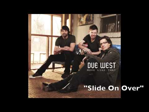 Slide On Over - Due West - Move Like That (Track #3)