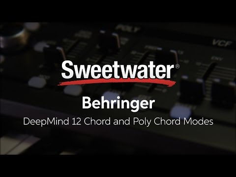 Behringer DeepMind 12 - Chord and Poly Chord Modes by Daniel Fisher