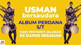 Download lagu Episode #54 USMAN BERSAUDARA DARI PENYANYI JALANAN KE DAPUR REKAMAN