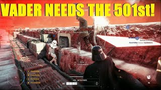Star Wars Battlefront 2 - Vader needs the 501st! | First Order troops don't push objectives!